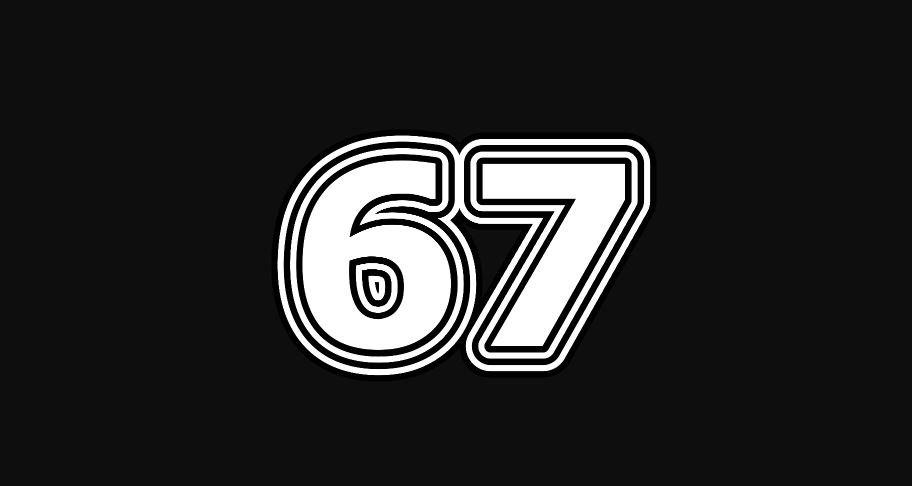 Il significato del numero 67