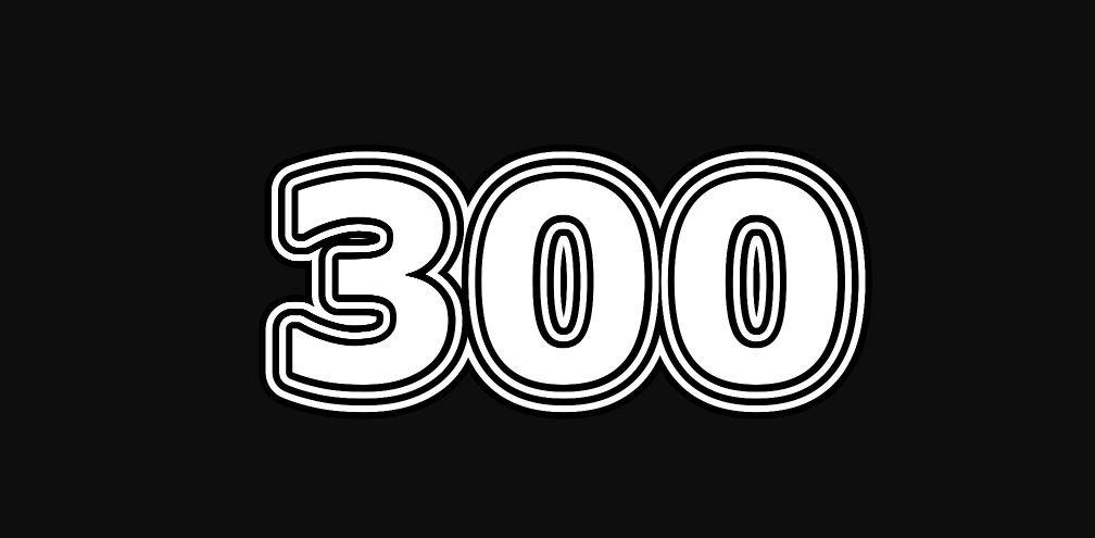 Il significato del numero 300