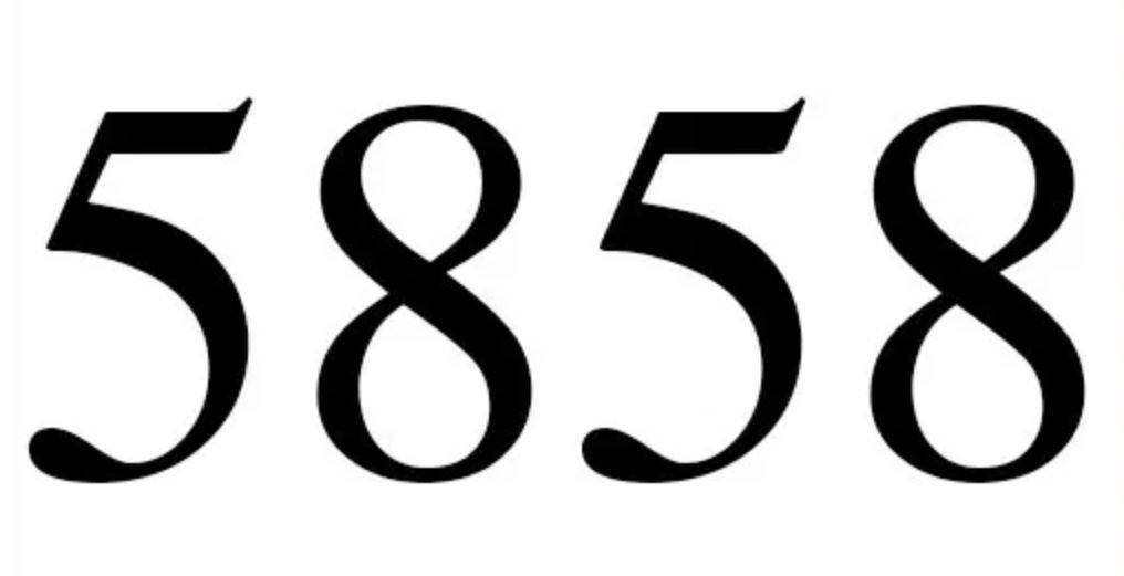 Il significato del numero 5858