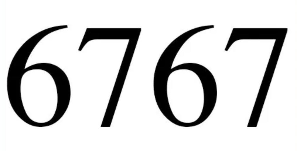 Il significato del numero 6767