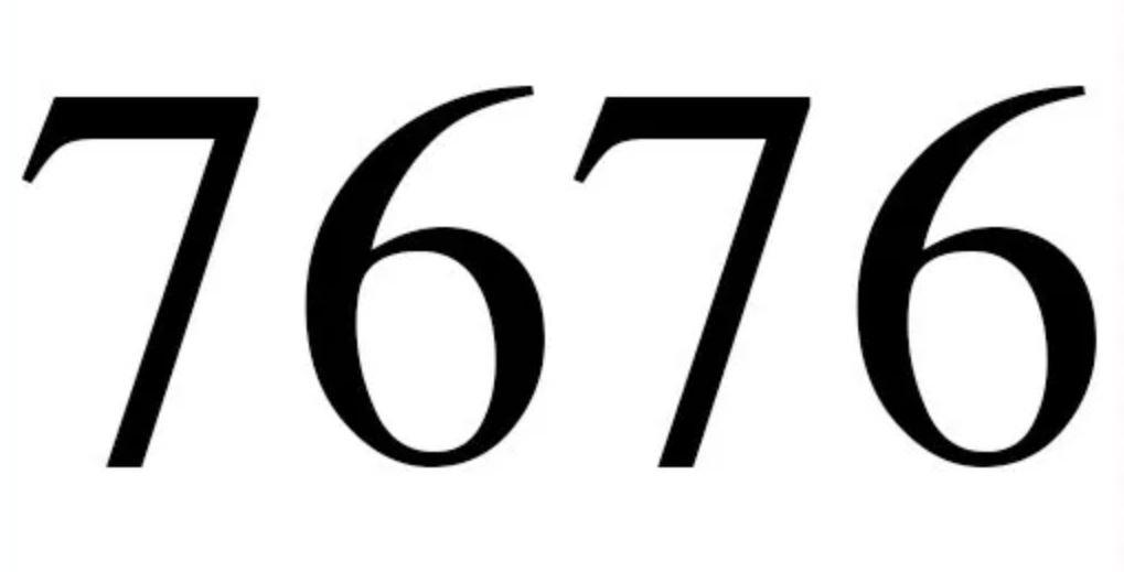 Il significato del numero 7676