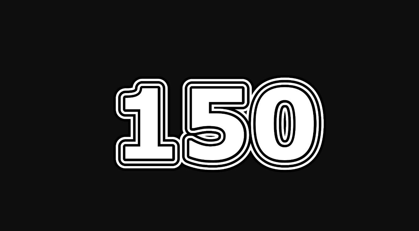 Il significato del numero 150