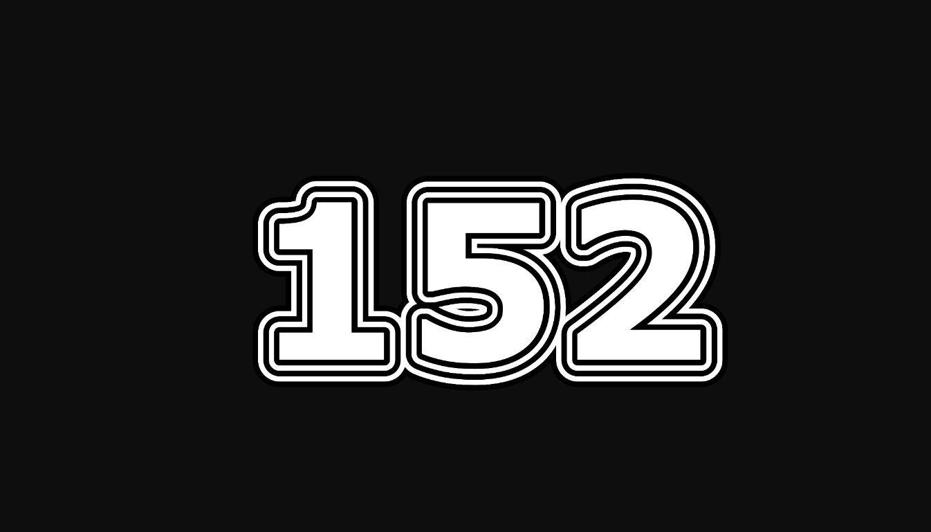 Il significato del numero 152