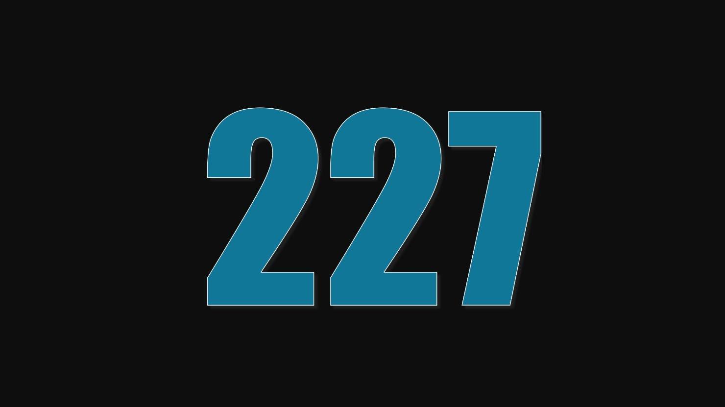 Il significato del numero 227