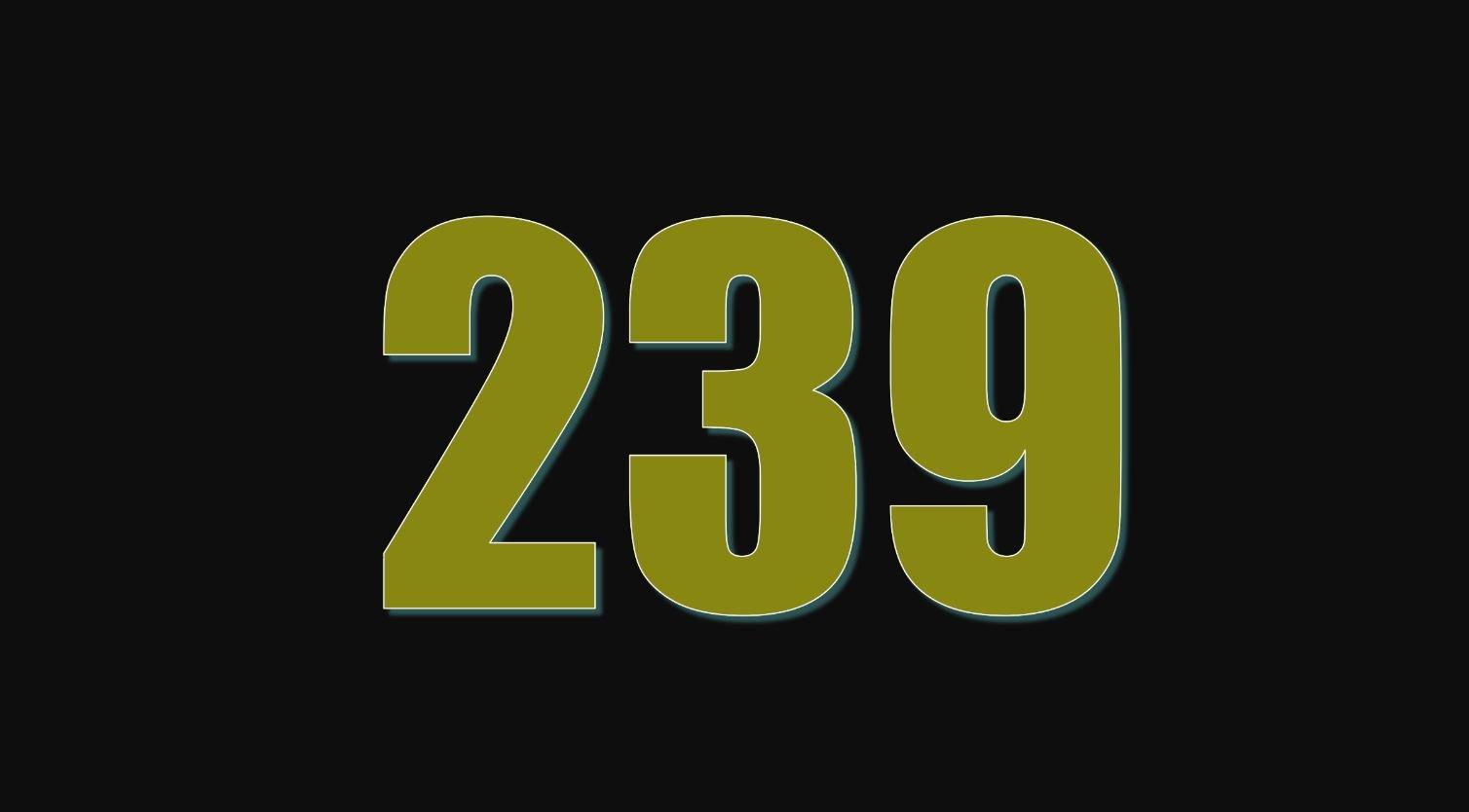 Il significato del numero 239
