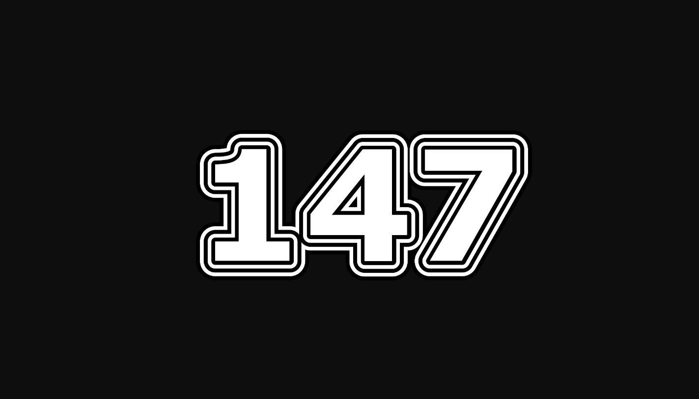 Il significato del numero 147