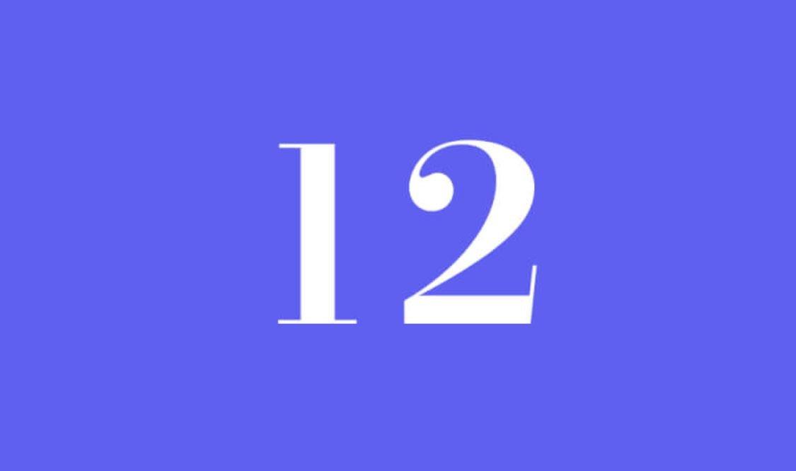 Significato del Numero Angelico 12