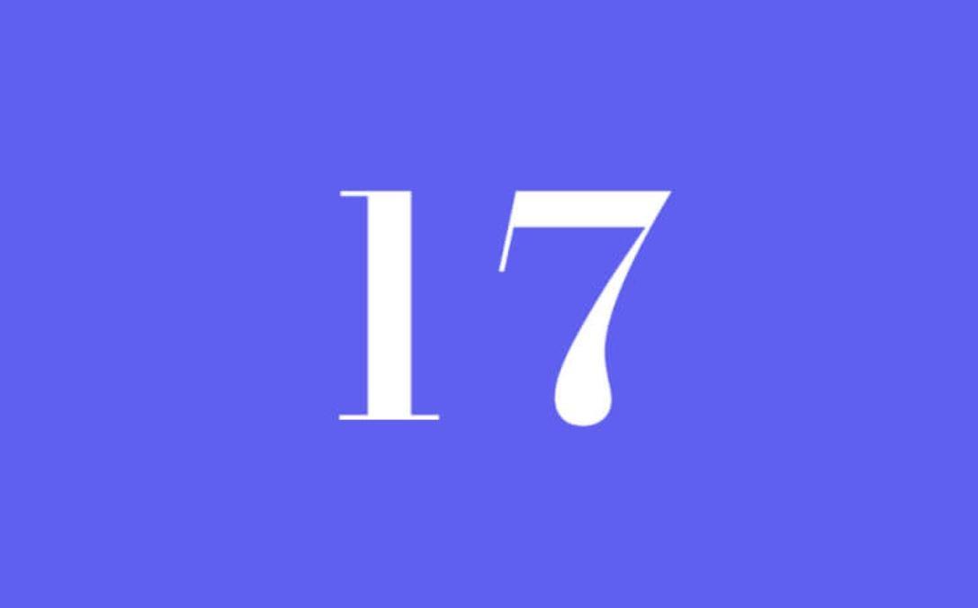 Significato del Numero Angelico 17