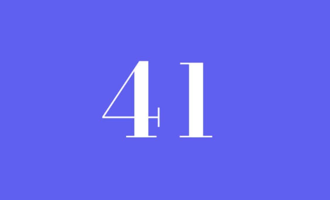 Significato del Numero Angelico 41