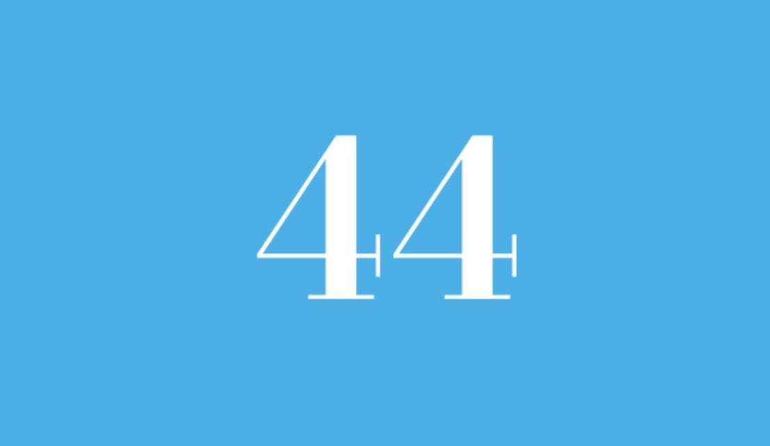 Significato del Numero Angelico 44