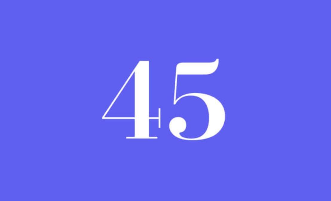 Significato del Numero Angelico 45