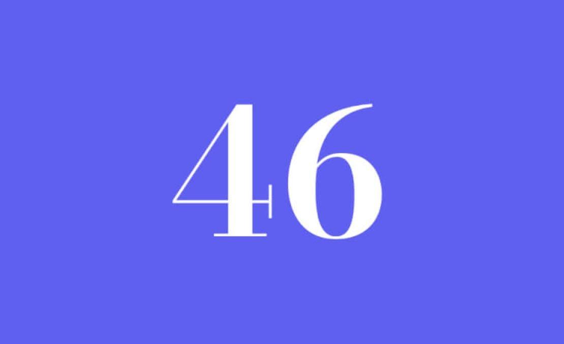 Significato del Numero Angelico 46