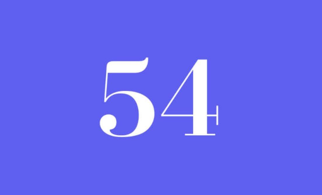 Significato del Numero Angelico 54