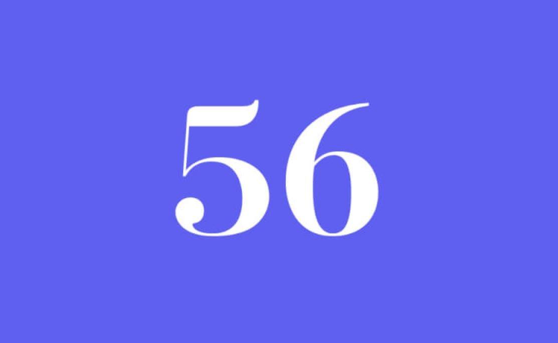 Significato del Numero Angelico 56