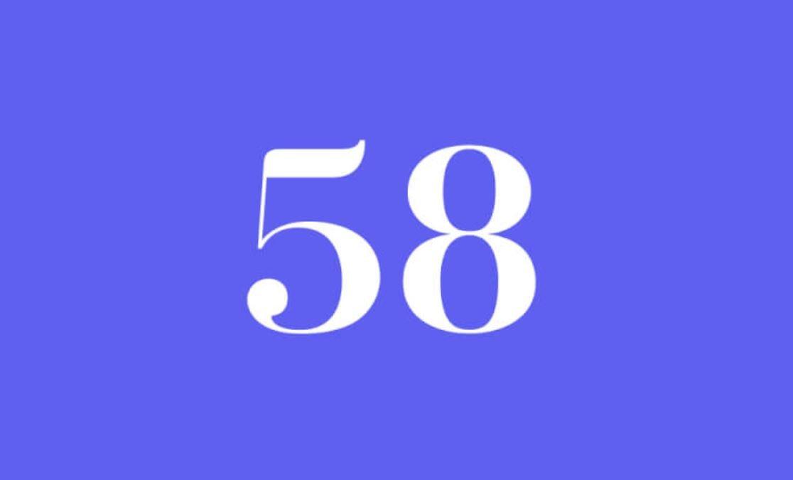 Significato del Numero Angelico 58