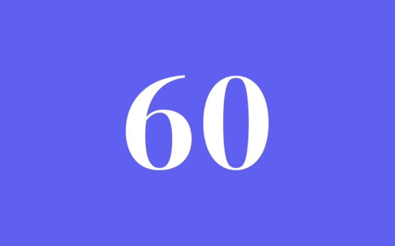 Significato del Numero Angelico 60