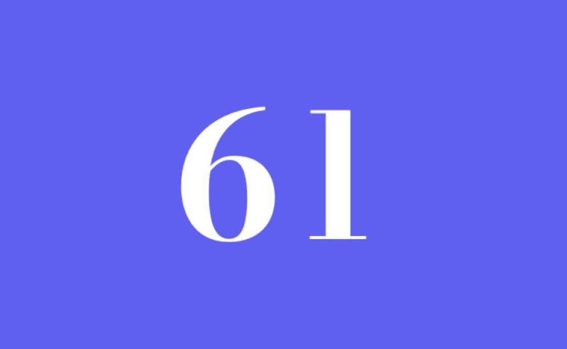 Significato del Numero Angelico 61