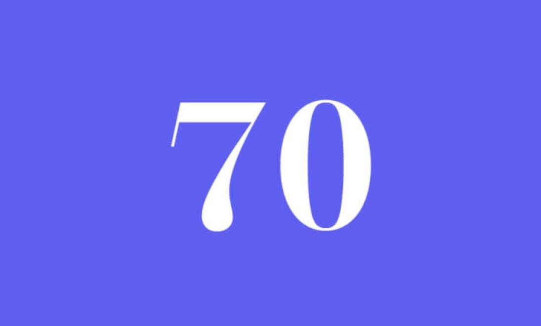 Significato del Numero Angelico 70