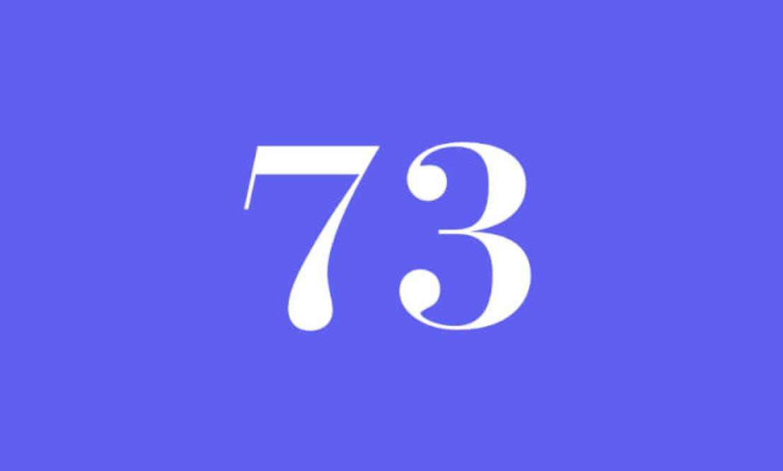 Significato del Numero Angelico 73