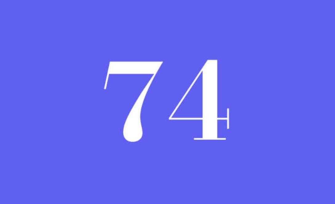 Significato del Numero Angelico 74