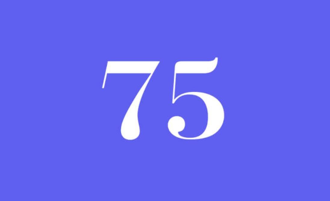 Significato del Numero Angelico 75