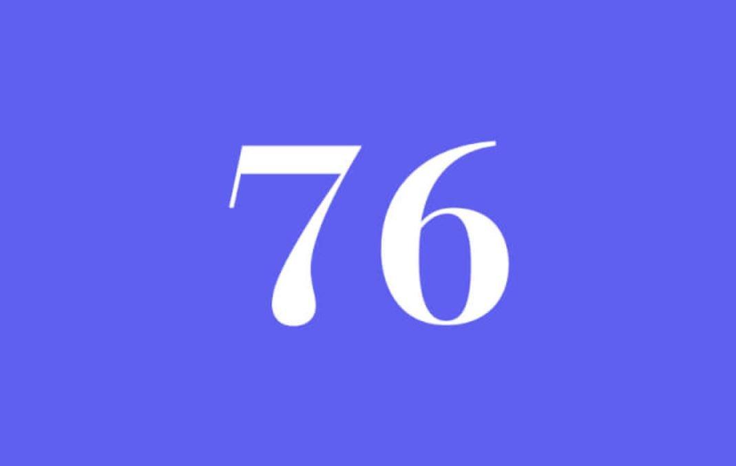 Significato del Numero Angelico 76