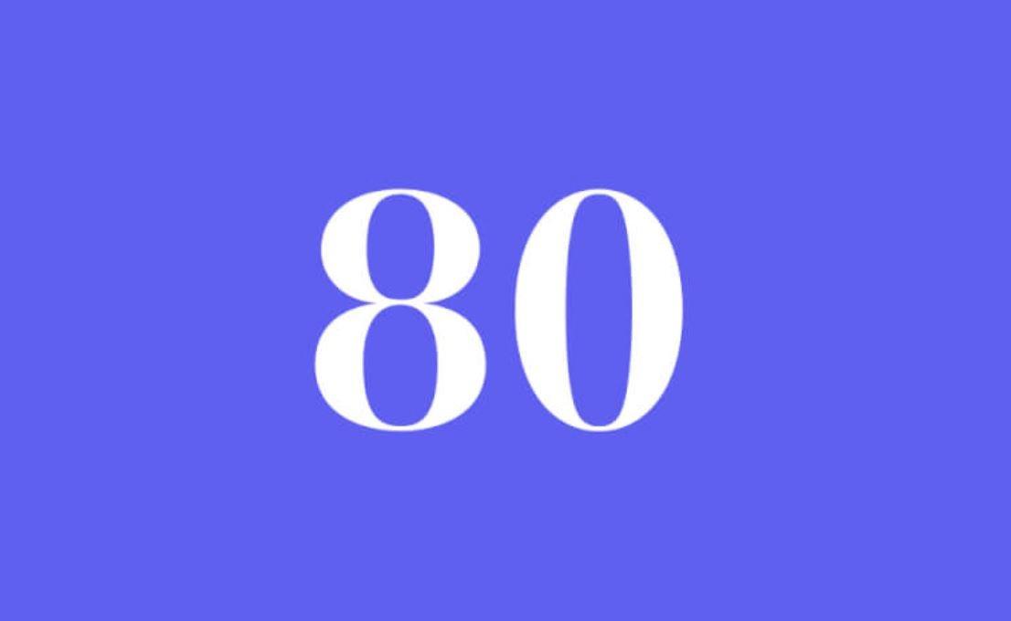 Significato del Numero Angelico 80
