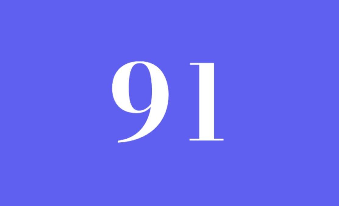 Significato del Numero Angelico 91