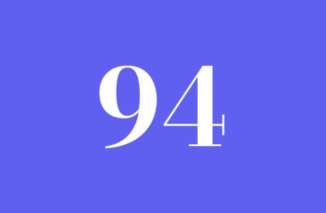 Significato del Numero Angelico 94