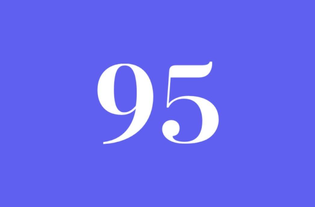 Significato del Numero Angelico 95