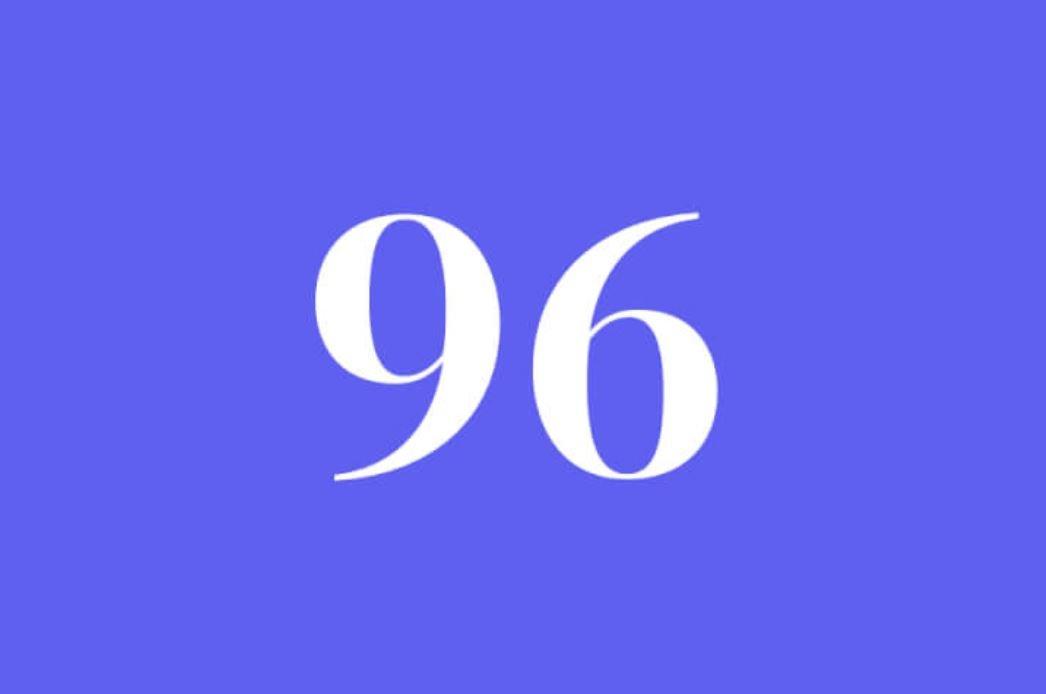 Significato del Numero Angelico 96