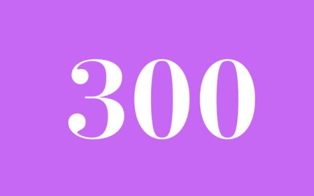 Significato del Numero Angelico 300