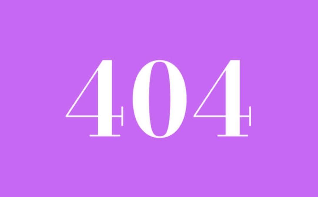 Significato del Numero Angelico 404