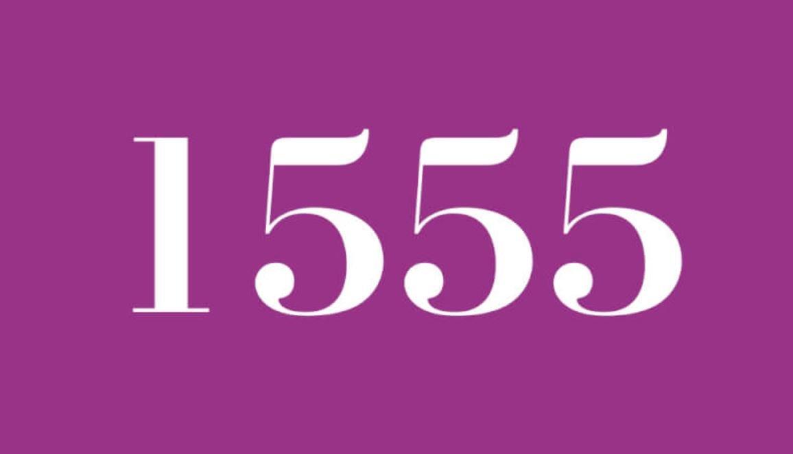 Il significato del numero 1555
